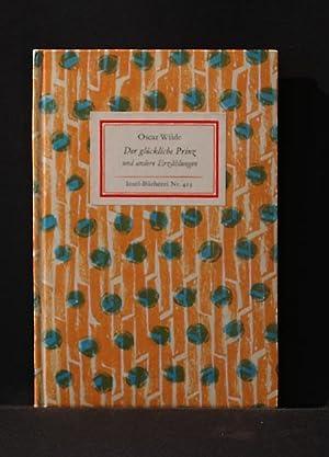 Insel-Bücherei Nr. 413) Der glückliche Prinz; und: Oscar Wilde