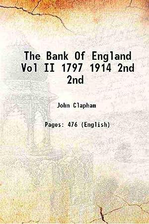 The Bank Of England Vol II 1797: John Clapham