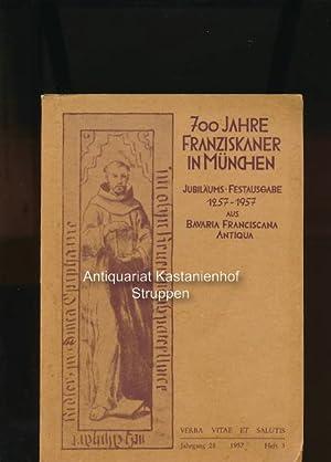 700 Jahre Franziskaner in München; Jubiläums-Festausgabe ,Bavaria Franciscana antiqua (Ehemalige ...
