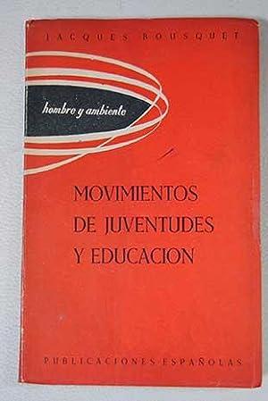 Significación de los movimientos de juventudes en: Bousquet, Jacques