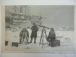 Orig. Holzstich - Vermessung - Une observation d'eclipse de soleil, le 6 avril 1894.