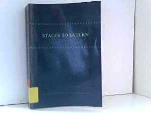 Stages to Saturn: A Technological History of the Apollo/Saturn Launch Vehicles