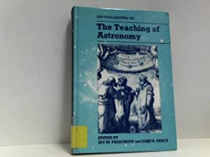 The Teaching of Astronomy: IAU Colloquium 105 (I a U Colloquium//Proceedings)