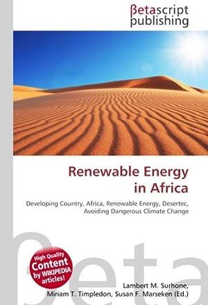 Renewable Energy in Africa : Developing Country,: Lambert M. Surhone