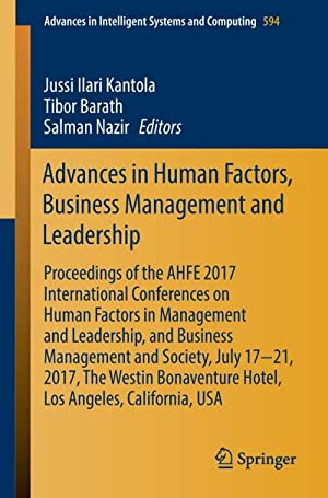 Advances in Human Factors, Business Management and Leadership : Proceedings of the AHFE 2017 ...