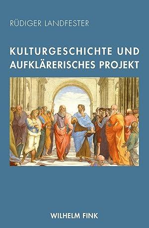 Kulturgeschichte und aufklärerisches Projekt: Rüdiger Landfester