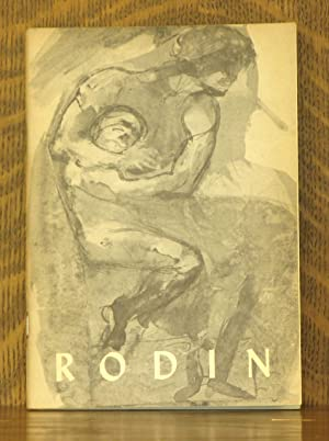 RODIN - CURT VALENTIN GALLERY NEW YORK,: Essay by Jacques
