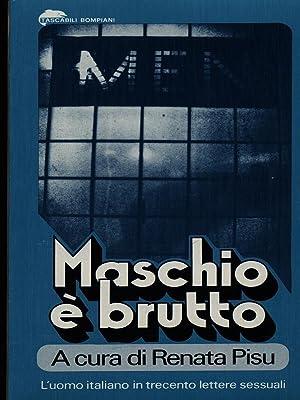 Maschio e' brutto: Pisu, Renata