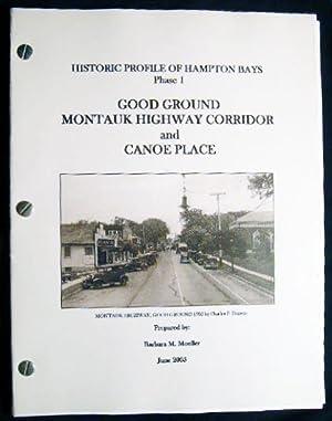 Historic Profile of Hampton Bays Phase 1 Good Ground Montauk Highway Corridor and Canoe Place: ...