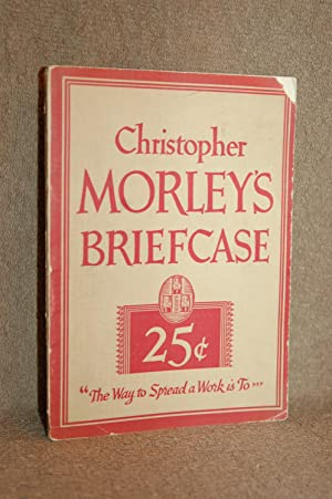 Christopher Morley's Briefcase: Christopher Morley