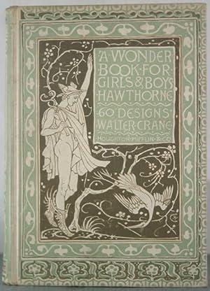 Wonder Book for Girls and Boys: Hawthorne, Nathaniel; Crane,