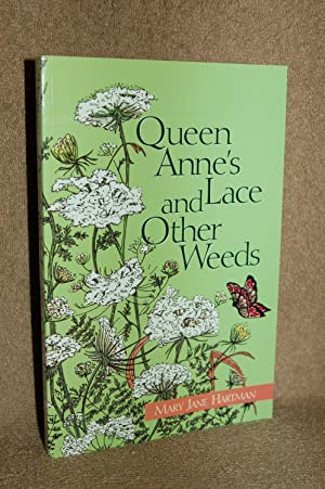 Queen Anne's Lace and Other Weeds