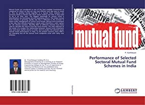 Performance of Selected Sectoral Mutual Fund Schemes in India: P. Karthikeyan