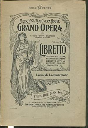 LUCIA DI LAMMERMOOR A GRAND OPERA ON FOUR ACTS. THE MUSIC BY DONIZETTI. ADAPTED FROM WALTER SCOTT...