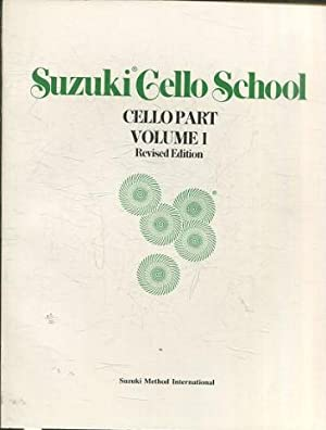 SUZUKI GELLO SCHOOL. CELLO PART. VOLUME 1. REVISED EDITION.
