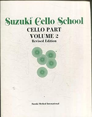 SUZUKI GELLO SCHOOL. CELLO PART. VOLUME 2. REVISED EDITION.