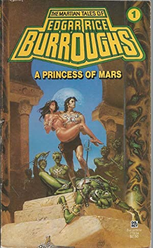 A Princess of Mars (Mars Ser., Vol.: Burroughs, Edgar Rice