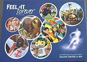 Feel It Forever : 2010 FIFA World: Mackie, Traci