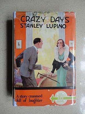 Crazy Days: Lupino, Stanley