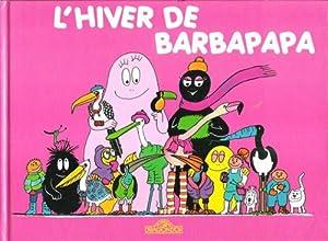 L'Hiver De Barbapapa: TISON Annette ,