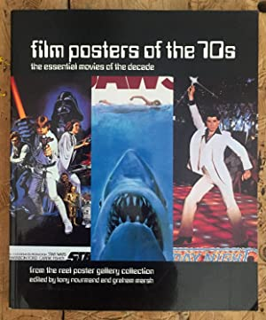 Film Posters of the 70s: The Essential Movies of the Decade - From the Reel Poster Gallery Collec...