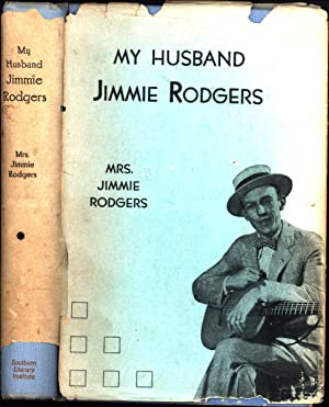 My Husband Jimmie Rodgers (SIGNED)