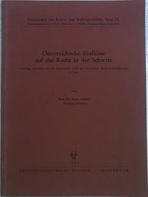 Österreichische Einflüsse auf das Recht in der: Carlen, Louis:
