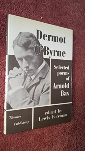 DERMOT O'BYRNE - SELECTED POEMS OF ARNOLD: Edited By LEWIS