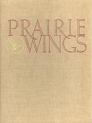 Prairie Wings: Pen and Camera Flight Studies: Edgar M. Queeny