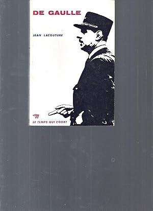 De Gaulle (Collection Le temps qui court): Jean Lacouture
