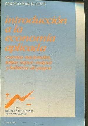 INTRODUCCION A LA ECONOMIA APLICADA. CUENTAS NACIONALES,: MUÑOZ CIUDAD Candido.