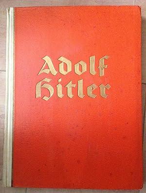 Adolf Hitler. Bilder Aus Dem Leben Des