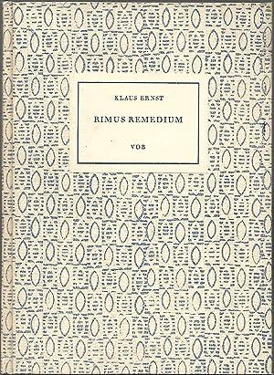 Rimus Remedium.: VOB - Vereinigung Oltner Bücherfreunde ] - ERNST, Klaus: