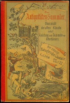 Übersicht der alten Künste nebst Anleitung zum Sammeln von Altertümern. Herausgegeben und mit 58 ...