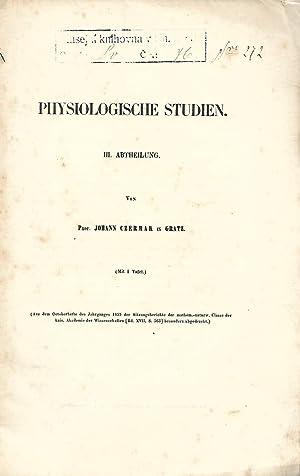 Physiologische Studien. III.Abtheilung. [= Separatdruck]: CZERMAK, Johann: