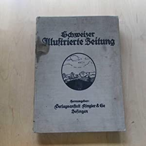 Schweizer Illustrierte Zeitung - No. 1 bis 53 (1. Jan. 1925 - 31. Dezember 1925): Verlagsanstalt ...