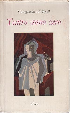 Teatro anno zero: Luciano Bergonzini, Federico