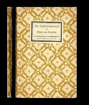 Die Jugenderinnerungen. Übertr. von Hedwig Lachmann-Landauer. 1.-10.: Insel-Bücherei Nr. 223