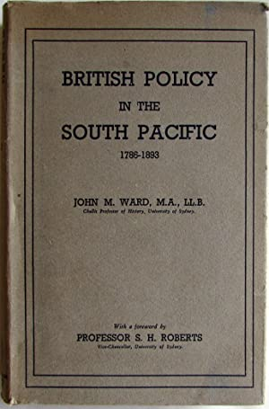 British Policy in the South Pacific 1786-1893