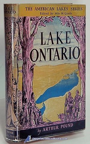 Lake Ontario (The American Lakes Series): POUND, Arthur (author);
