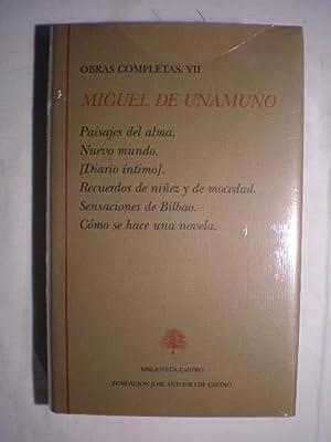 Obras Completas. Tomo VII. Paisajes del alma.: Miguel de Unamuno