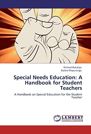 Special Needs Education: A Handbook for Student Teachers : A Handbook on Special Education for the ...