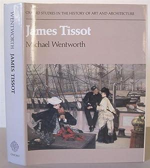 James Tissot. [Oxford Studies in the History: Tissot, James 1836-1902]