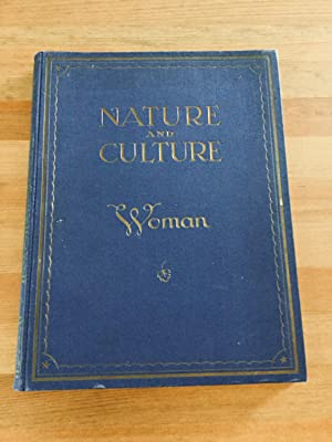 NATURE AND CULTURE WOMAN.: LANDOW, Peter Dr.