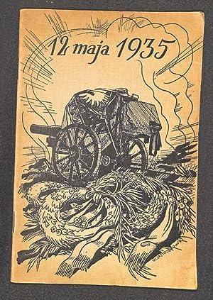 12 maja 1935: Schally, Kazimierz