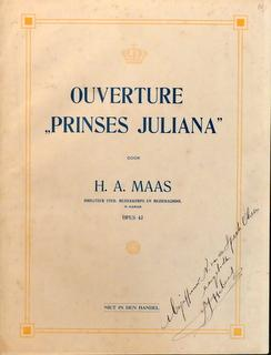 Ouverture Prinses Juliana. Op. 43