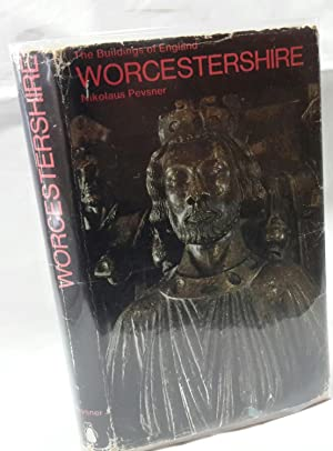 The Buildings of England: Worcestershire.: PEVSNER, Nikolaus.