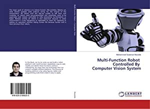Multi-Function Robot Controlled By Computer Vision System: Mohammed Sulaiman Mustafa