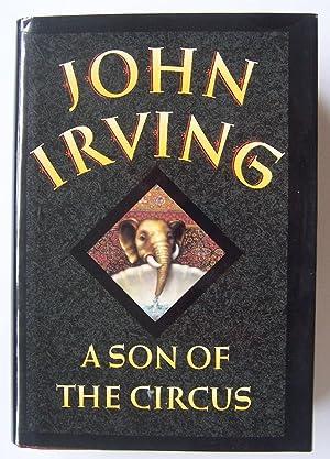 A Son of the Circus: John Irving