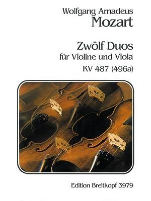 12 Duette KV487 für Violine undViola, Spielpartitur: Wolfgang Amadeus Mozart